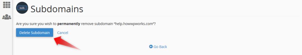 Click on 'Delete Subdomain' button
